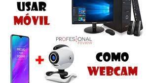 Como usar tu móvil como webcam (Android o iOS)