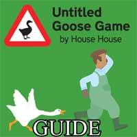 Untitled Goose Game: Choses à faire pour surmonter le jardin
