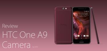 Szybki przegląd aparatu HTC One A9