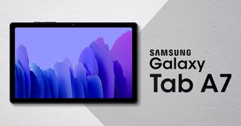 Pelancaran Galaxy Tab A7 - Bateri kuat, harga bagus