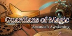 Guardians of Magic - Amanda's Awakening