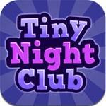 Tiny Nightclub for iOS