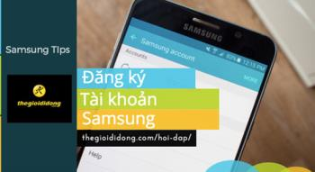 Panduan termudah dan terpantas untuk membuat akaun Samsung