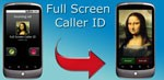 Full Screen Caller ID for Android