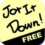 Jot It Down! Free for iOS