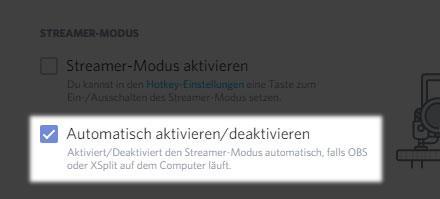 Discord: Streamer-Modus automatisch aktivieren