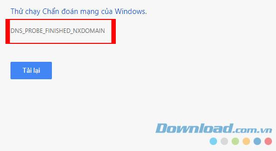 طرق إصلاح أخطاء DNS_PROBE_FINISHED_NXDOMAIN على Google Chrome
